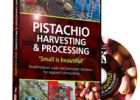Pistachio harvesting & processing - 'Small is Beautiful'